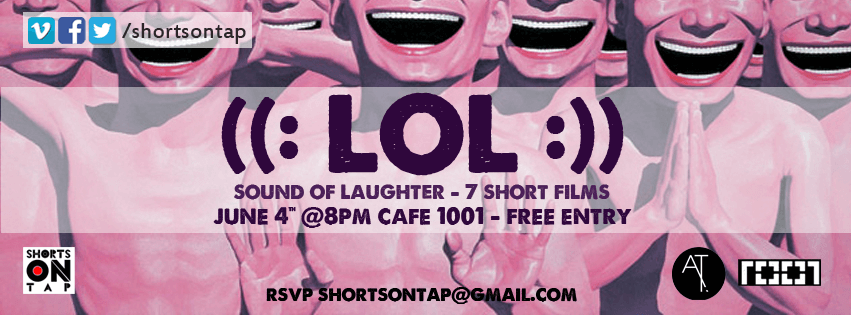 LOL with Shorts on Tap, shorts on tap, film festival, short films, documentary, award, cinema, screening, about time magazine