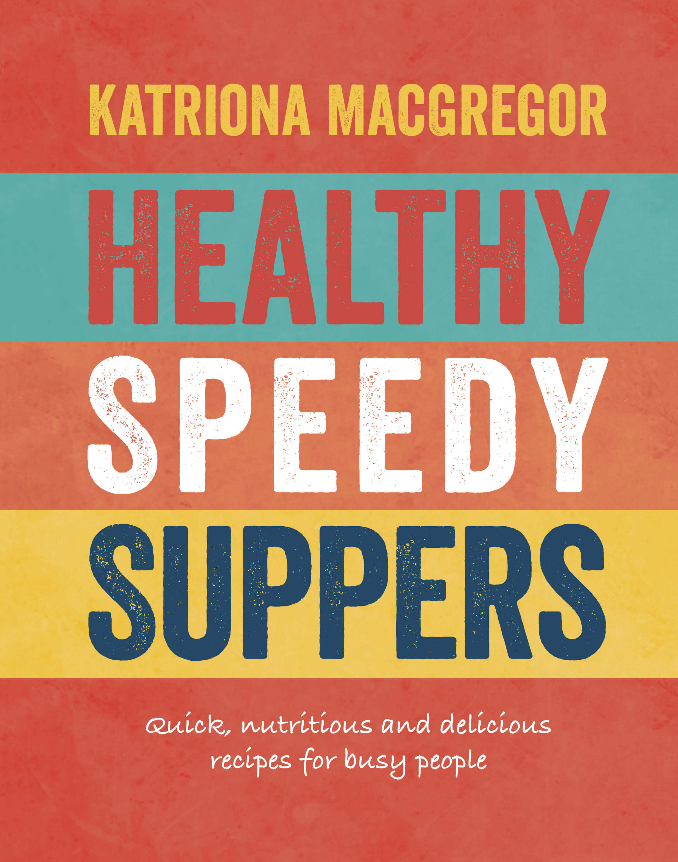 Healthy cookbooks top 10 in 2016 about time healthy cookbooks deliciously every day healthy recipe books healthy cook book healthy forumfinder Choice Image
